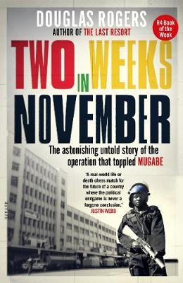 Two Weeks In November | Douglas Rogers | Charlie Byrne's