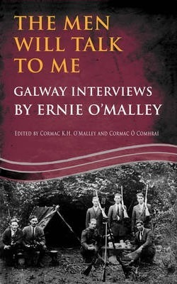 The Men Will Talk To Me   Ernie O'Malley   Charlie Byrne's