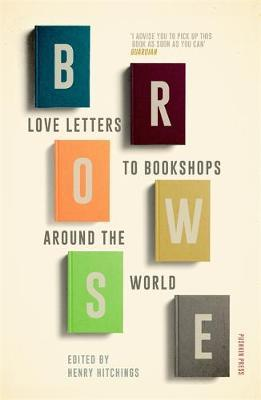 Browse – Love Letters To Bookshops Around The World | Harry Hitchins | Charlie Byrne's