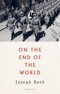 On The End of the World | Joseph Roth | Charlie Byrne's