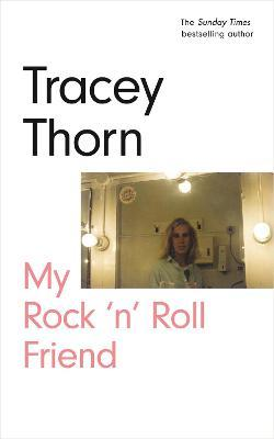 My Rock 'n' Roll Friend | Tracey Thorn | Charlie Byrne's