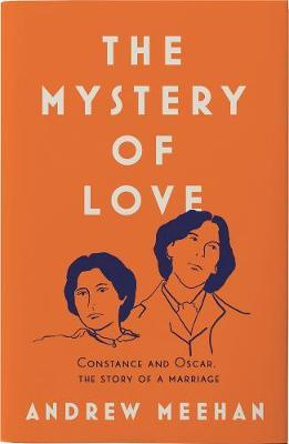 The Mystery of Love | Andrew Meehan | Charlie Byrne's