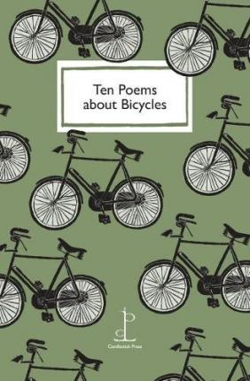Ten Poems About Bicycles | Candlestick Press | Charlie Byrne's
