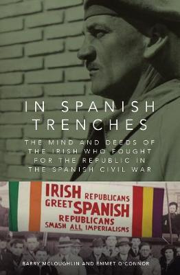 Barry McLoughlin & Emmet O'Connor | In Spanish Trenches | 9781910820582 | Daunt Books