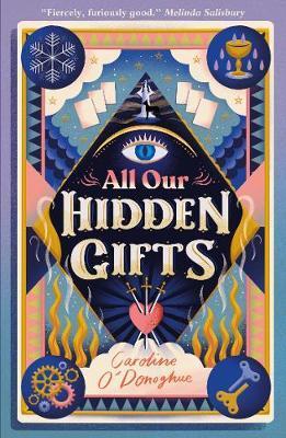 All Our Hidden Gifts | Caroline O'Donoghue | Charlie Byrne's