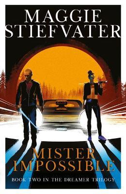 Mister Impossible | Maggie Stiefvater | Charlie Byrne's