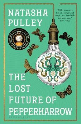 The Lost Future of Pepperharrow | Natasha Pulley | Charlie Byrne's