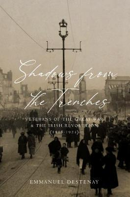 Shadows From The Trenches   Emmanuel Destenay   Charlie Byrne's