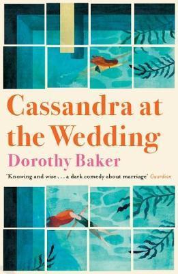 Cassandra At The Wedding | Dorothy Baker | Charlie Byrne's