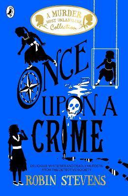 Once Upon A Crime | Robin Stevens | Charlie Byrne's