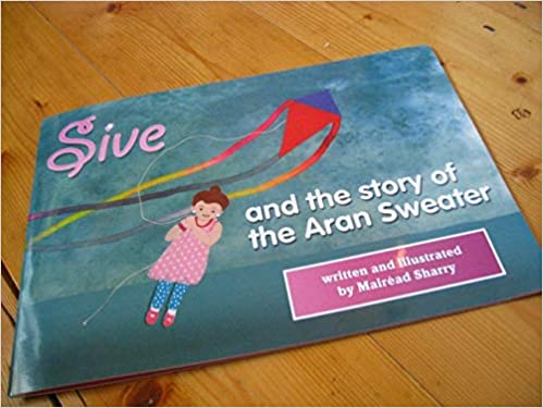 Sive and The Story of the Aran Sweater | Mairéad Sharry | Charlie Byrne's