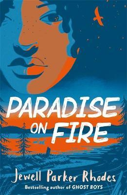 Paradise On Fire   Jewell Parker Rhodes   Charlie Byrne's